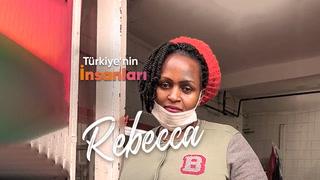 Türkiye'nin İnsanları - Kuaför Rebecca