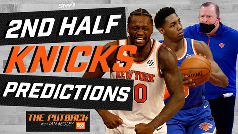 The Putback Extra: Knicks predictions for the second half of the NBA season