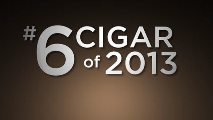 No. 6 Cigar of 2013