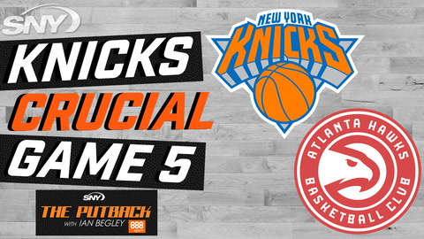 Looking at the Knicks crucial Game 5 matchup with the Hawks | The Putback with Ian Begley