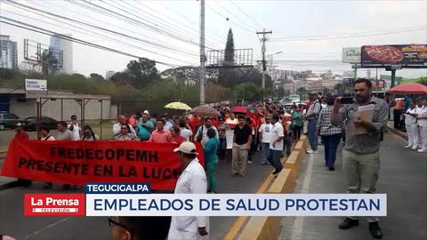Empleados de salud protestan en Tegucigalpa