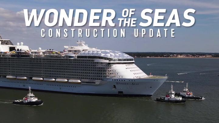 Wonder of the Seas Construction Update: Sea Trials