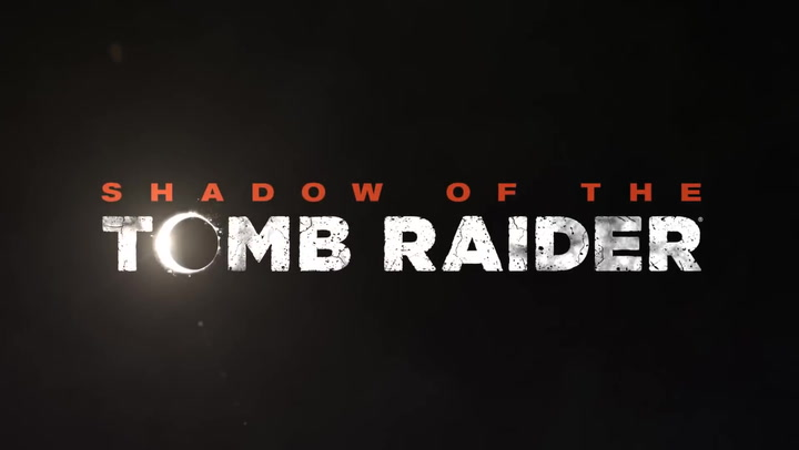 'Shadow of The Tomb Raider' - Official Gameplay Trailer E3 2018