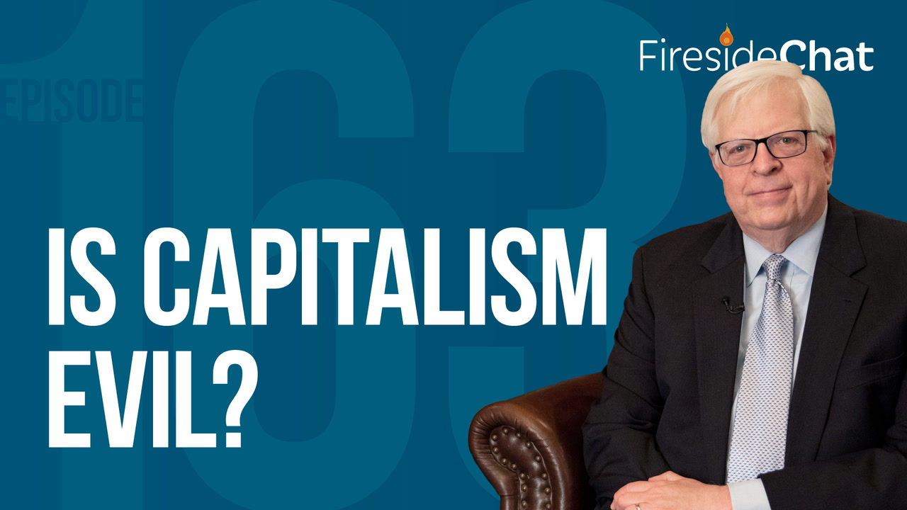 Ep. 163 — Is Capitalism Evil?