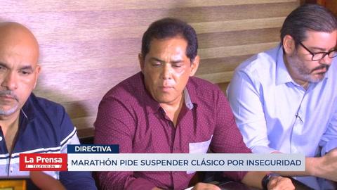 Marathón pide suspender clásico por inseguridad