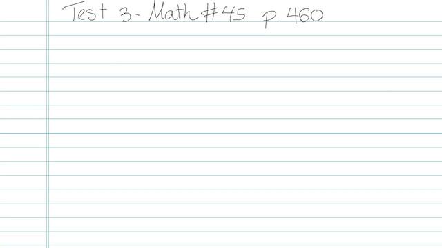 Test 3 - Math - Question 45