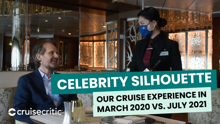 Our Celebrity Silhouette Cruise Experience: March 2020 vs. July 2021