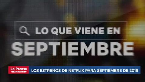 Los estrenos de Netflix para septiembre de 2019