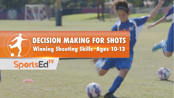 DECISION MAKING FOR SHOTS - Winning Shooting Skills 3 • Ages 10-13