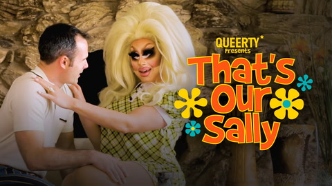 Trixie Mattel in THAT'S OUR SALLY with Daniel Vincent Gordh