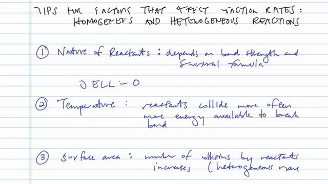 Factors Affecting Homogeneous Reactions