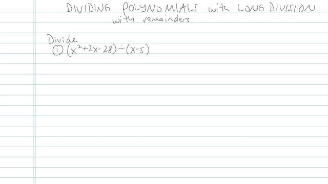 Dividing Polynomials using Long Division - Problem 2