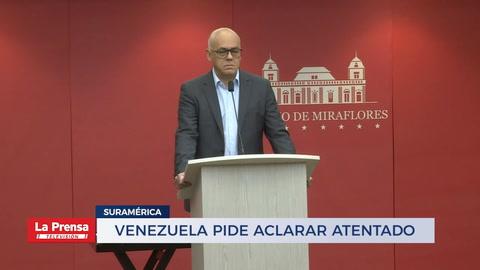 Venezuela pide aclarar atentado