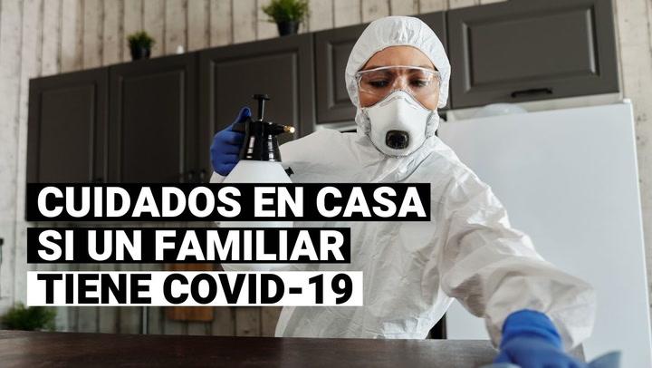 CORONAVIRUS: ¿Qué hacer si tenemos un paciente con COVID-19 en casa?