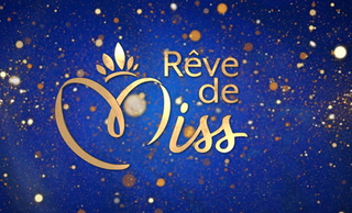 Replay Reve de miss - Mercredi 14 Octobre 2020