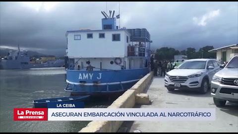 Aseguran embarcación vinculada al narcotráfico en La Ceiba