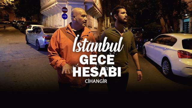 İstanbul Gece Hesabı - Cihangir
