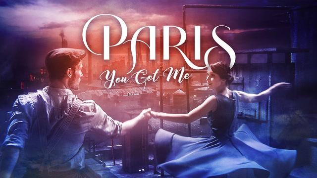 Paris You Got Me