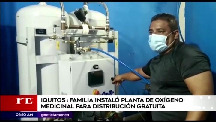 Iquitos: familia instaló planta de oxigeno medicinal para distribución gratuita
