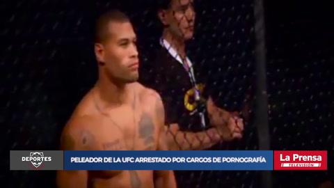Peleador de la UFC arrestado por cargos de pornografía infantil