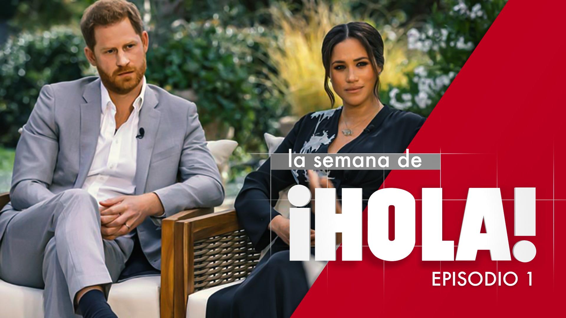 La semana de ¡HOLA! - Episodio 1