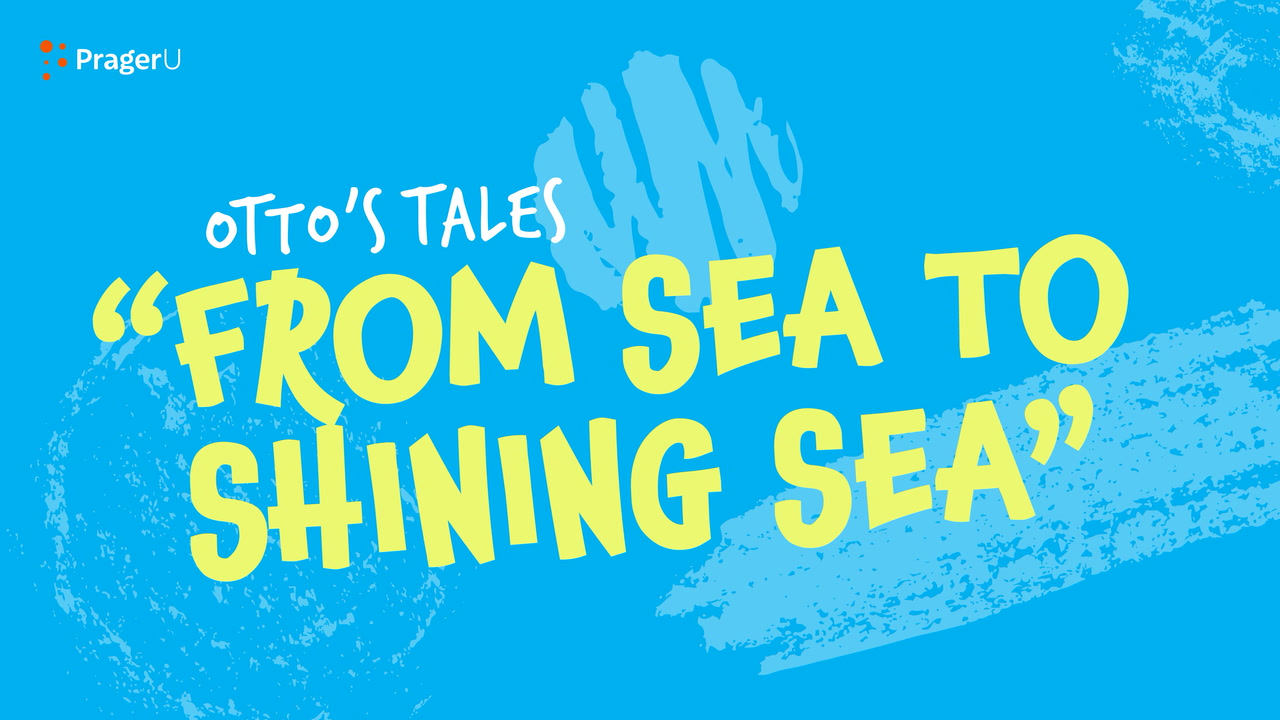 Storytime: Otto's Tales — From Sea to Shining Sea