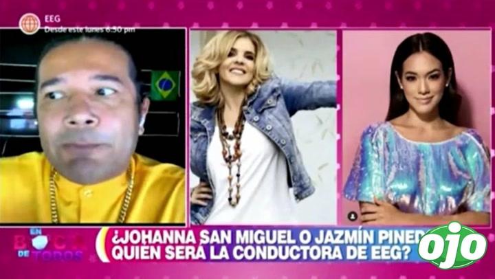 EEG: ¿Johanna San Miguel o Jazmín Pinedo? Reinaldo Dos Santos revela quién será la nueva conductora | VIDEO