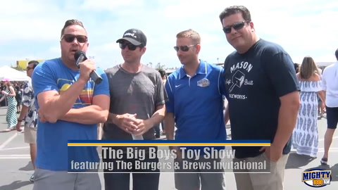 Big Boys Toy Show 2018 featuring The Burgers & Brews Invitational!