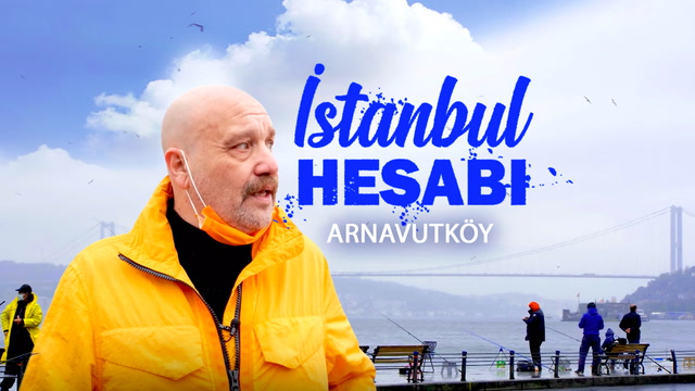 Ahmet Mümtaz Taylan ile İstanbul Hesabı - Arnavutköy