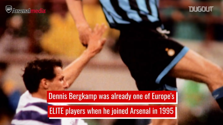 Dennis Bergkamp's legendary Arsenal career