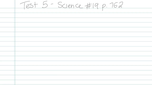 Test 5 - Science - Question 19