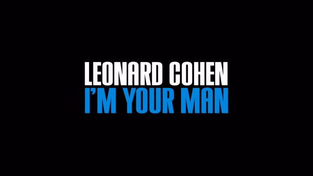 Leonard Cohen: I'm Your Man GAİN'de