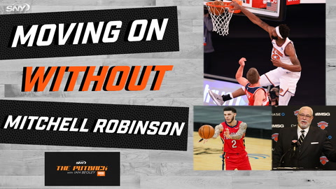 The Putback with Ian Begley: Moving on without Mitchell Robinson