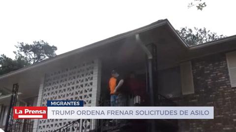 Trump ordena frenar solicitudes de asilo