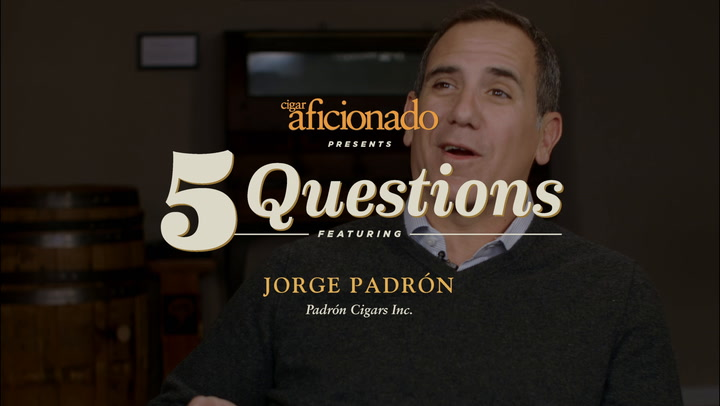 Five Questions: Jorge Padrón, Padrón Cigars