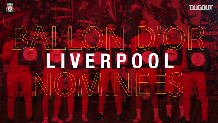 Liverpool's seven 2019 Ballon d'Or nominees