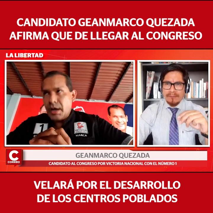 """Geanmarco Quezada: """"De llegar al Congreso velaremos por el desarrollo de los centros poblados"""""""