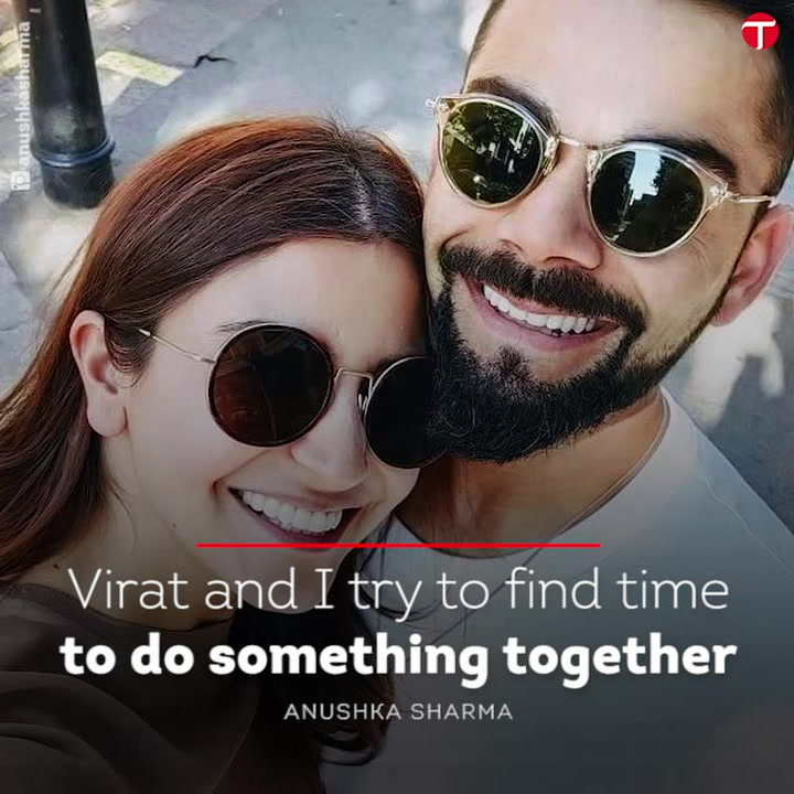 Virat and I try to find time to do something together: Anushka Sharma