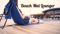 Beach Mat Lounger
