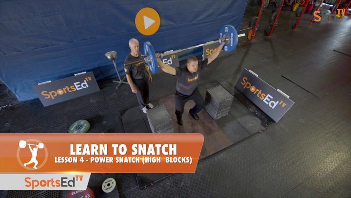 Learn To Snatch - Lesson 4 - Power Snatch (High Blocks)