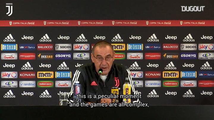 Maurizio Sarri: 'Time to give everything in Coppa Italia final'