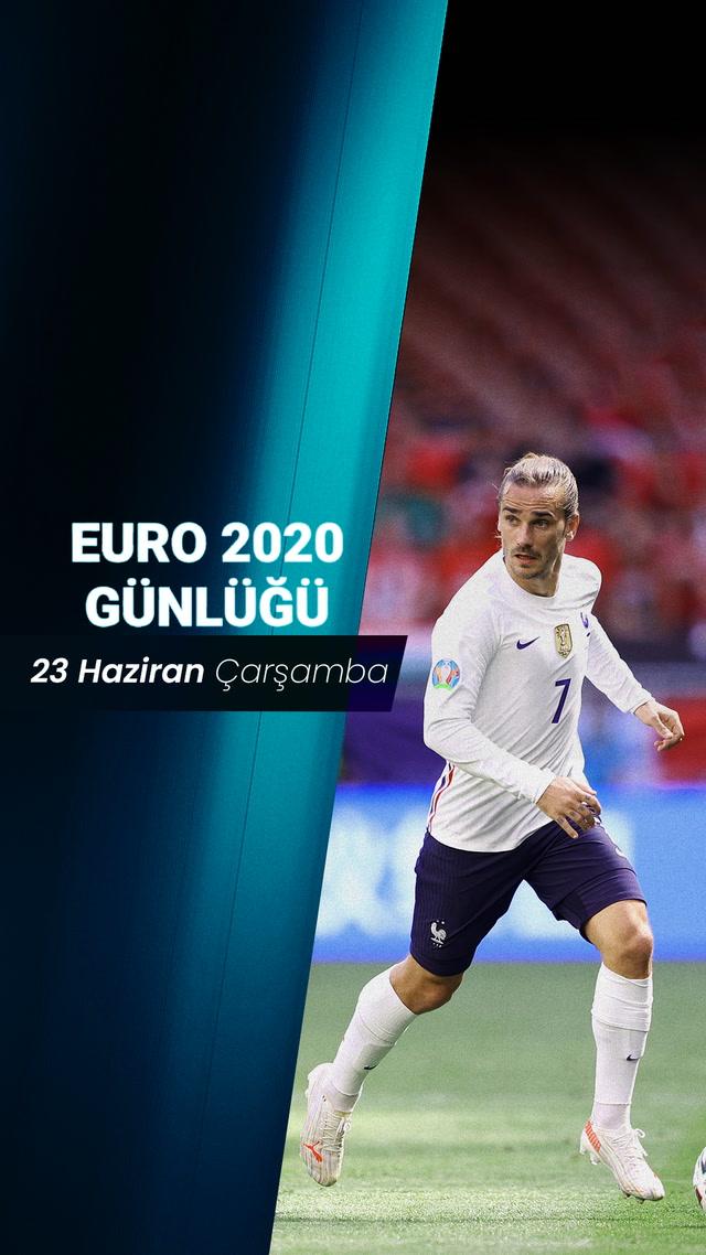 EURO 2020 Günlüğü - 23 Haziran