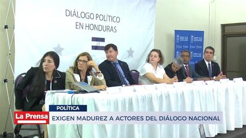 Exigen madurez a acotres del diálogo nacional