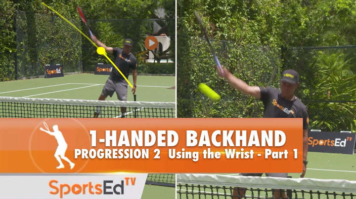 1-Handed Backhand Progression 2 - Using The Wrist Part 1