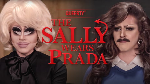 Trixie Mattel & Biqtch Puddin' in THAT'S OUR SALLY: The Sally Wears Prada