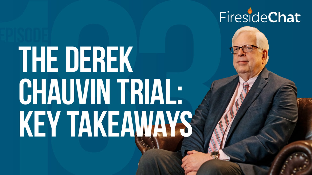 Ep. 183 — The Derek Chauvin Trial: Key Takeaways