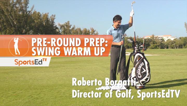 Pre-Round Prep: Swing Warm Up