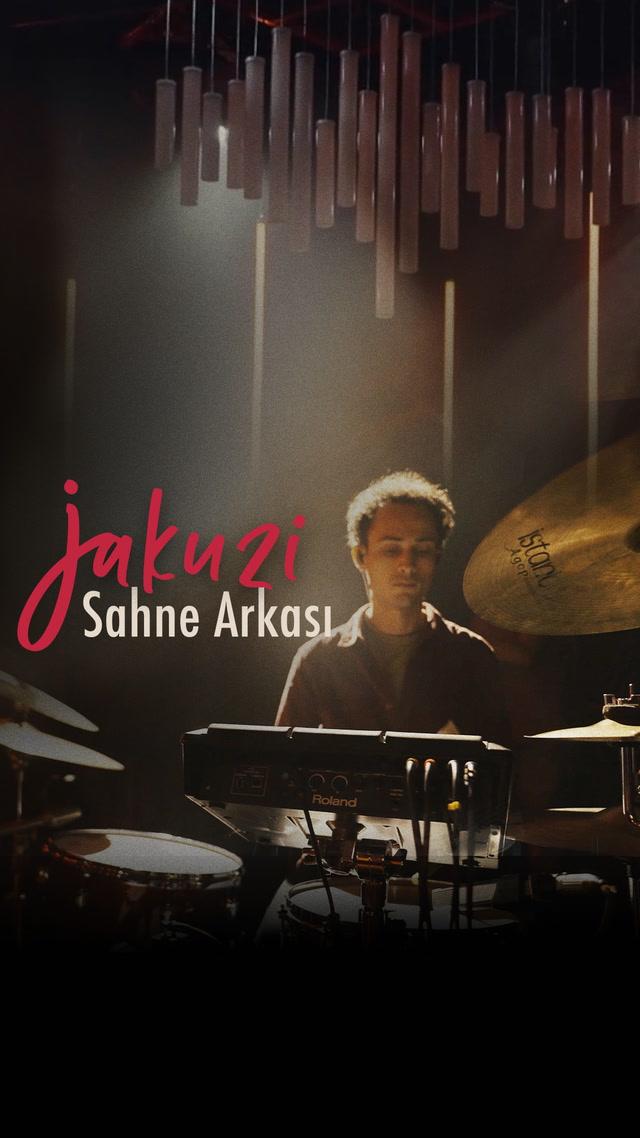 SAHNE Arkası - Jakuzi