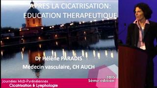 Après la cicatrisation : éducation thérapeutique