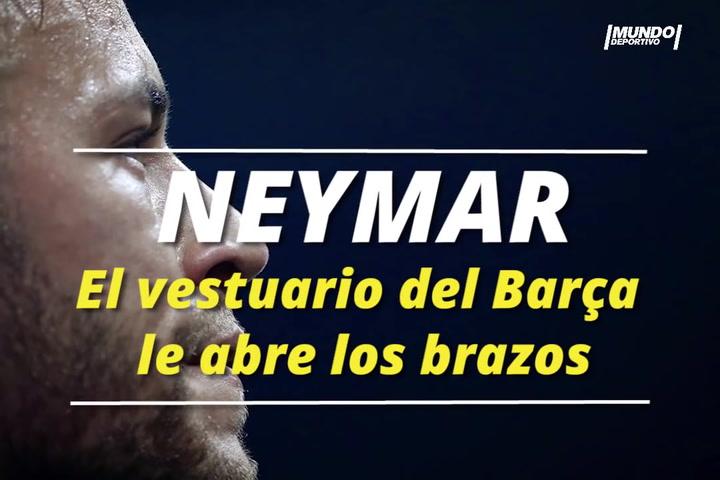 El vestuario del Barça abre los brazos a Neymar